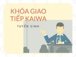 Khóa Học Giao Tiếp tiếng Nhật – Giao tiếp Chuyên nghiệp với người Nhật Bản