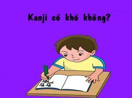 [Học tiếng Nhật hiệu quả] Làm sao để học tốt chữ Kanji?