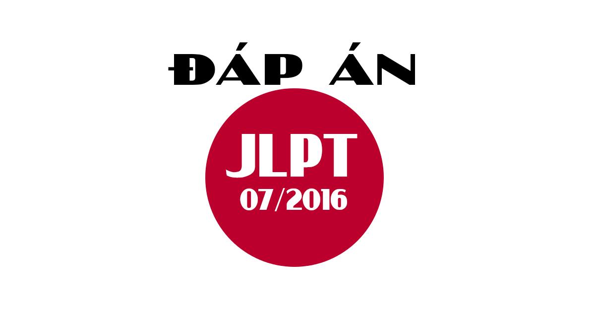 Đáp án kì thi năng lực tiếng Nhật N2 kỳ 07/2016