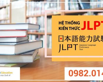 Giới hạn kiến thức ôn thi JLPT N5, N4, N3