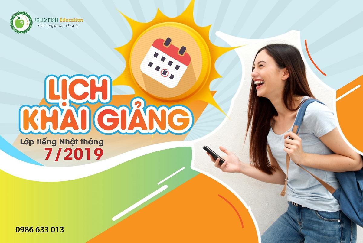 Lịch khai giảng LỚP TIẾNG NHẬT tháng 7/2019 tại Hà Nội