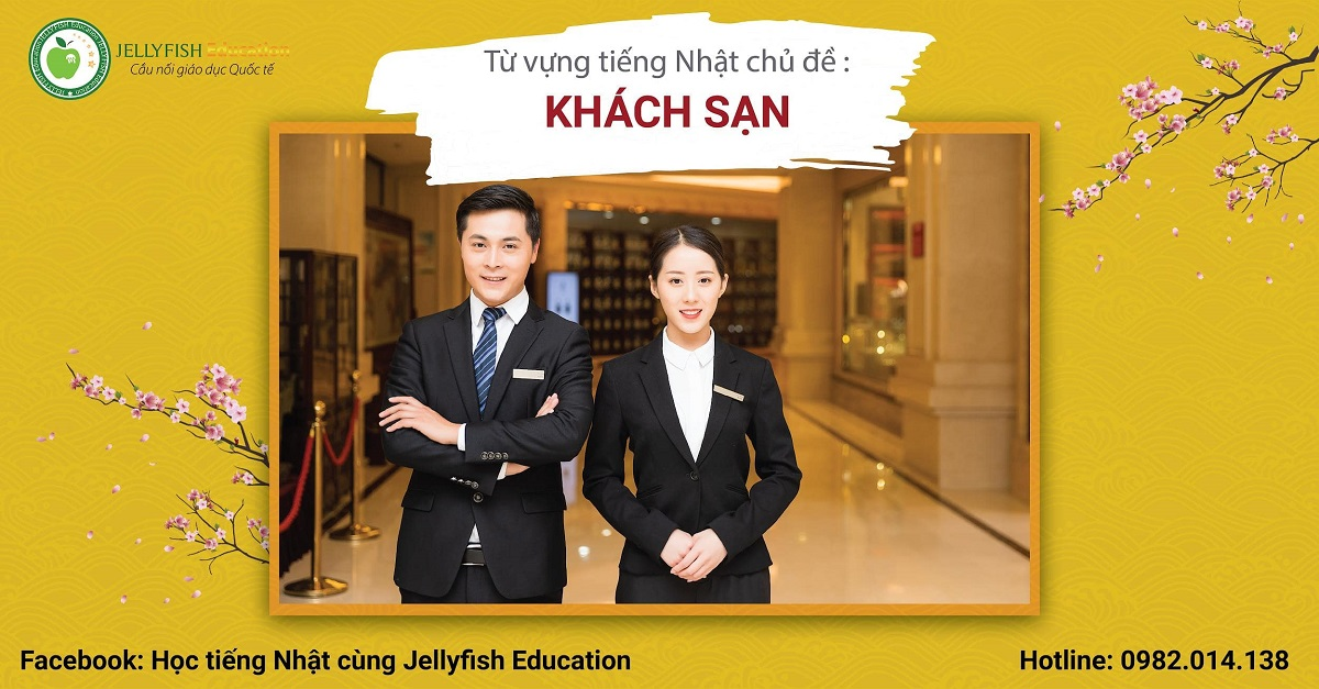 Học từ vựng tiếng Nhật theo chủ đề: Khách sạn