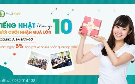 Học tiếng Nhật tháng 10 - Tươi cười nhận quà lớn!