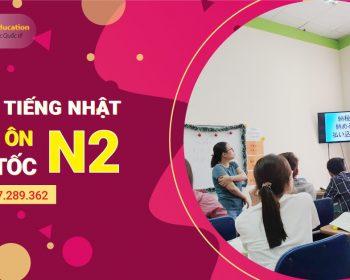 Khóa học - Luyện thi N2 cấp tốc cam kết đầu ra