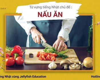 Học từ vựng tiếng Nhật chủ đề nấu ăn