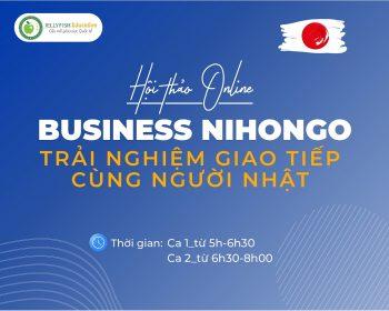 Tổng kết hội thảo Online: Business Nihongo