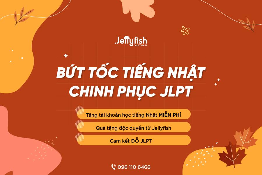 Khóa học – luyện thi JLPT cấp tốc tại Jellyfish Education